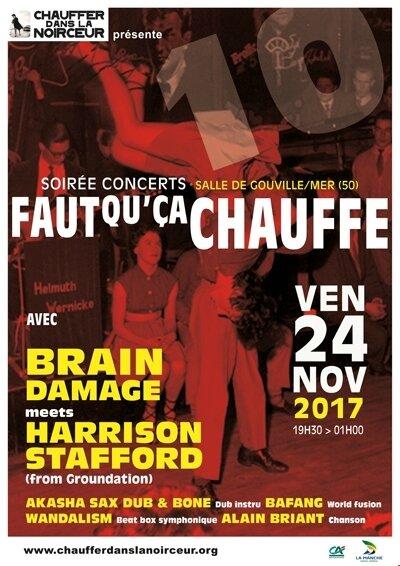 Brain Damage Harrison Stafford Groundation Gouville Faut qu'ca chauffe concert association Chauffer dans la Noirceur 2017