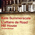 La déchéance de mrs robinson/ l'affaire de road hill house de summerscale : issn 2607-0006