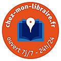 Chez-mon-libraire.fr, votre librairie 7j/7 - 24h/24
