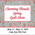 Charming threads spring quilt show!