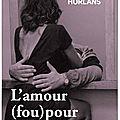 Horlans isabelle / l'amour (fou) pour un criminel.