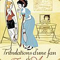 Tribulations d'une fan de jane austen