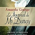 Le journal de mr darcy, amanda grange