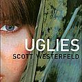 Uglies ~ scott westerfeld