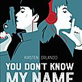 You don't know my name, de kristen orlando