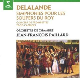jean-francois-paillard-delalande-symphonies-pour-les-soupers-du-roy