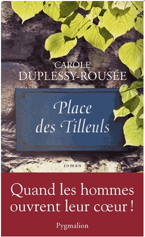 PLACE DES TILLEULS - CAROLE DUPLESSY-ROUSEE - PYGMALION
