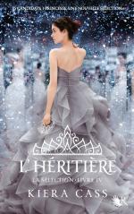 La Sélection #4 L'héritière -Kiera Cass
