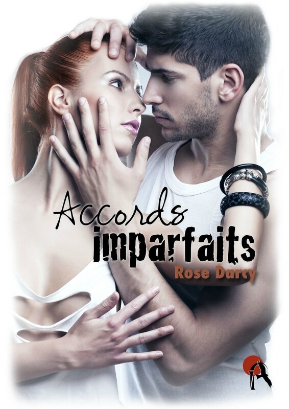Accords Imparfaits de Rose Darcy