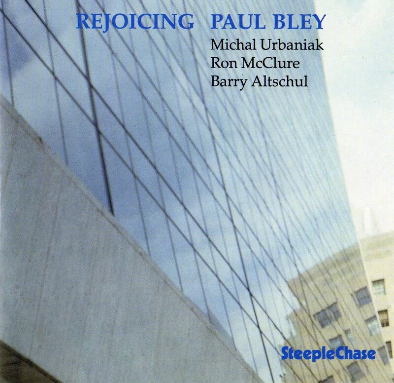 Paul Bley - 1989 - Rejoicing (SteepleChase)