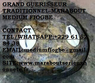 GRAND GUERISSEUR TRADITIONNEL-MARABOUT MEDIUM FIOGBE