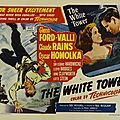 La tour blanche - the white tower. ted tetzlaff (1950)