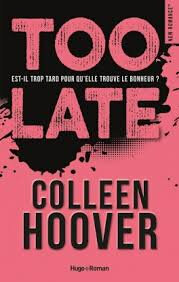 Too Late de Colleen Hoover