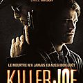 Le cinéma de fou furieux de william friedkin : killer joe (2011)