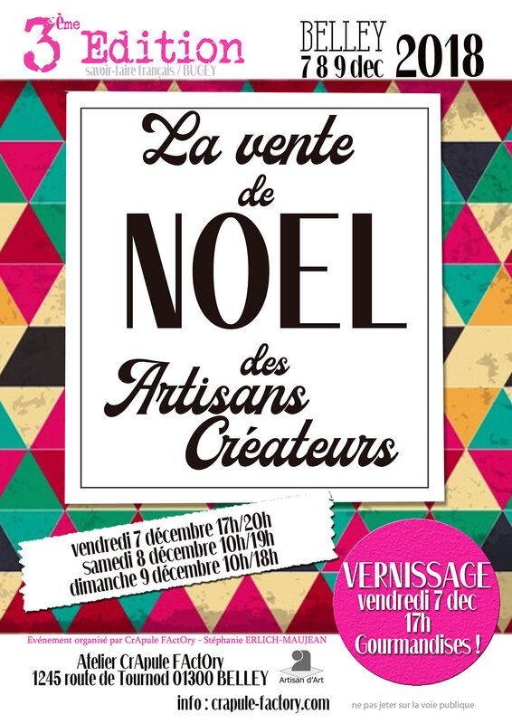 Marché de Noel des artisans créateurs BELLEY 7 8 9 décembre 2018 CrApule FActOry Stéphanie ERLICH-MAUJEAN