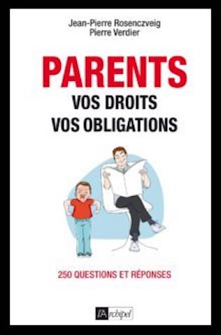 parents vos droits vos obligations