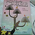 Mon livre de haïkus - jean-hughes malineau