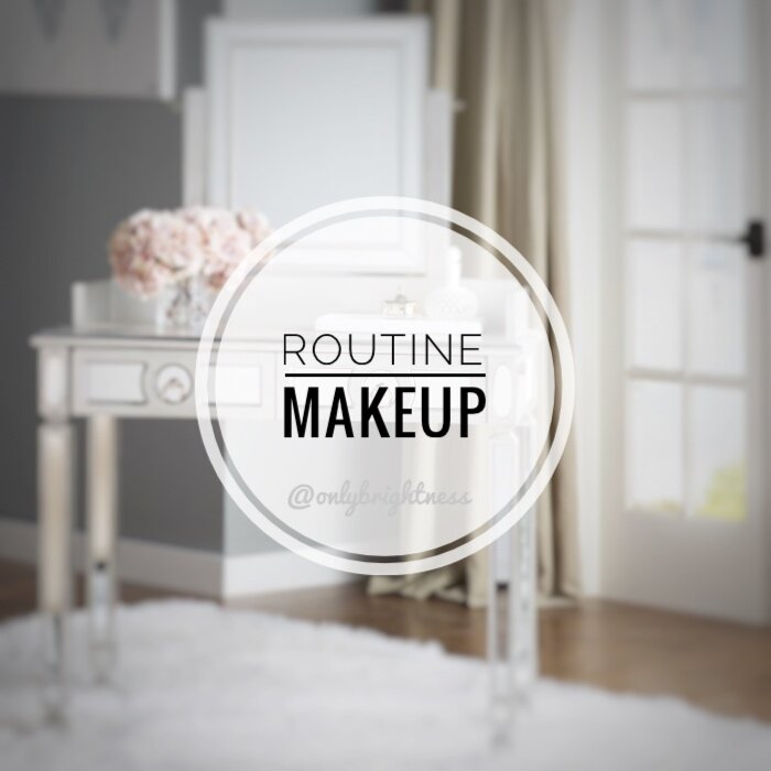 routine makeup onlybrightness