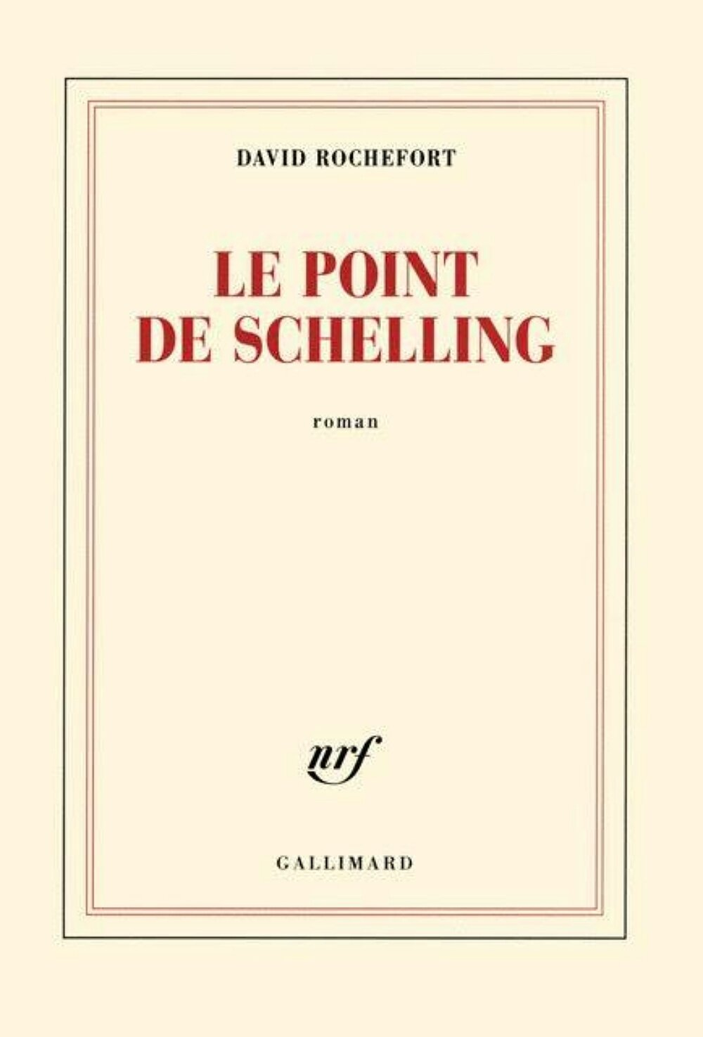 David Rochefort - Le point de Schelling