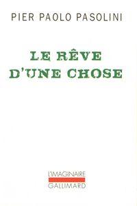 le_r_ve_d_une_chose