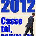 Sarkozy en campagne dans les ardennes : le ton est donné