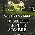 Carla buckley : le secret le plus sombre