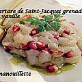 Tartare de saint-jacques, graines de grenade et vanille