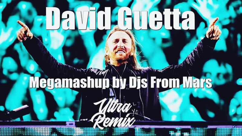 DJ From Mars - Megamashup David Guetta
