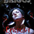 Mercy thompson (l'épreuve du silence, tome 10), patricia briggs