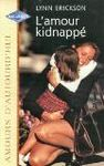 l'amour kidnappe