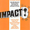 Impact! rare & unreleased reggae, funk & soul from the vaults of impact! & randys records (soul jazz records, 2003)
