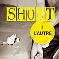 Chronique : shoot 1 l'autre - iza de gisse