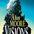 Komics initiative alan moore visions