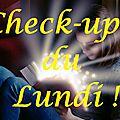 Check-up du lundi 22.01.18