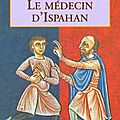 le medecin d'Ispahan de Noah GORDON