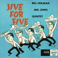 Bill Holman Mel Lewis Quintet - 1958 - Jive for Five (VSOP)