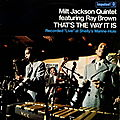 Milt Jackson Quintet featuring Ray Brown - 1969 - That The Way It Is, Recorded Live at Shelly Manne-Hole (Impulse!)