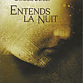 Entends la nuit de catherine dufour