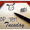 Top ten tuesday # 8