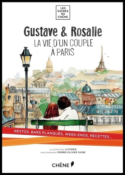 gustave & rosalie la vie d un couple a paris