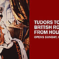 'tudors to windsors: british royal portraits from holbein to warhol' at the museum of fine arts, houston