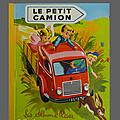 Livre collection ... le petit camion (1964) * albums roses