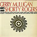 Gerry Mulligan & Shorty Rogers - 1951-53 - Modern Sounds (Capitol)