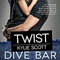 Twist, dive bar tome 2 de kylie scott / nath' & marie'