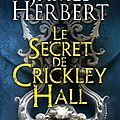 Le secret de crickley hall.