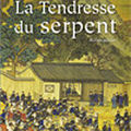 La tendresse du serpent