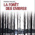 La forêt des ombres [transfert de chronique]