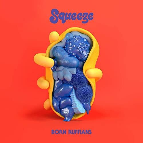 Born Ruffians - Squeeze