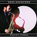 Hank Crawford - 1982 - Midnight Ramble (Milestone)