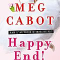 Happy end ! de meg cabot